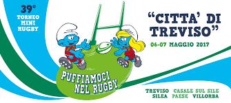 Puffiamoci nel rugby - Puffiamoci nel Rugby - Torneo Mini Rugby Città di Treviso  - 06/07 maggio 2017
