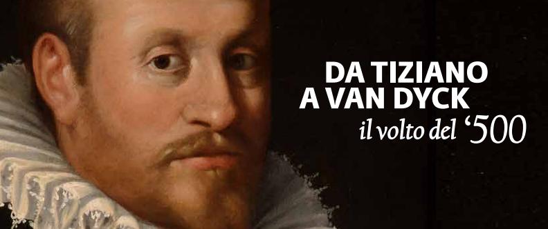 26.09.2018 – 03.02.2019 Da Tiziano a Van Dyck  Casa dei Carraresi – Treviso